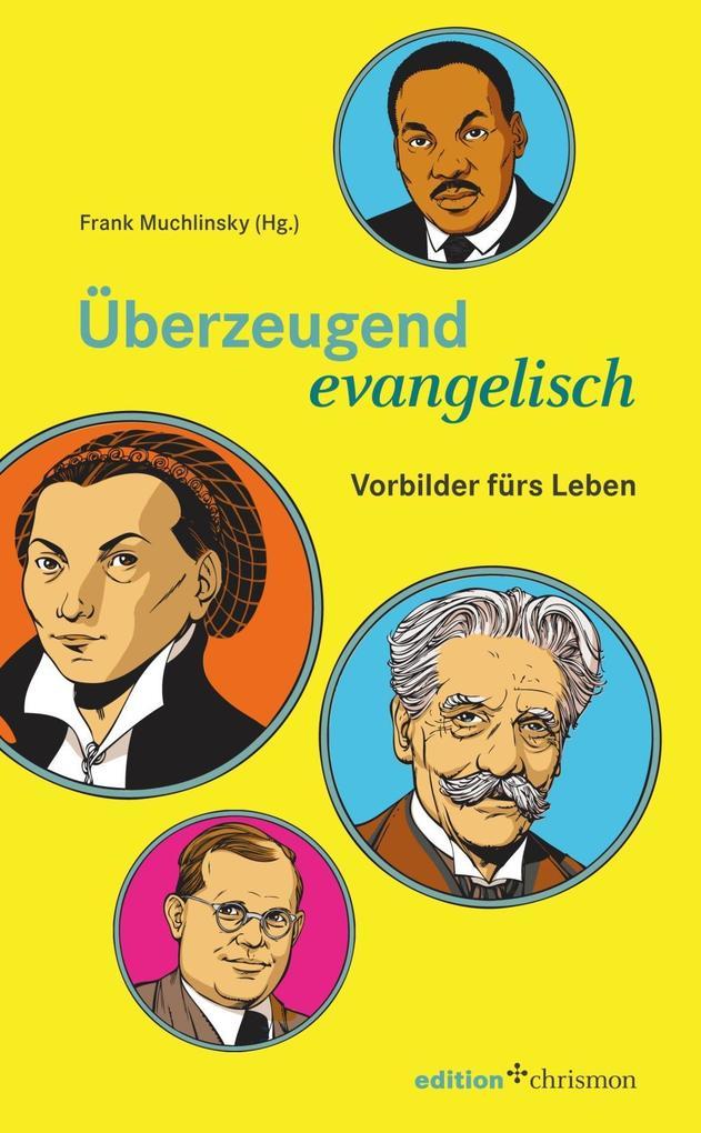 Überzeugend evangelisch als Buch