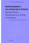 Morphogrammata / The lettered Art of Optatian