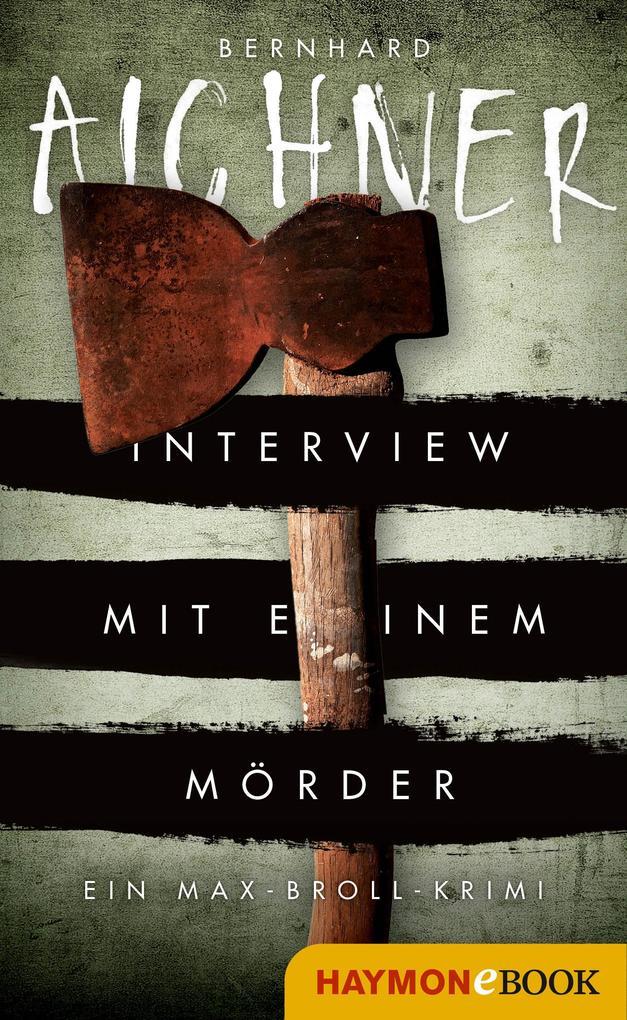 Interview mit einem Mörder als eBook