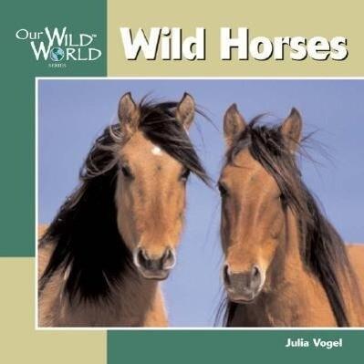 Wild Horses als Taschenbuch