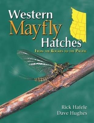 Western Mayfly Hatches als Buch