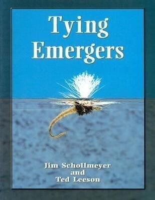 Tying Emergers: A Complete Guide als Taschenbuch