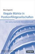 Illegale Märkte in Postkonfliktgesellschaften