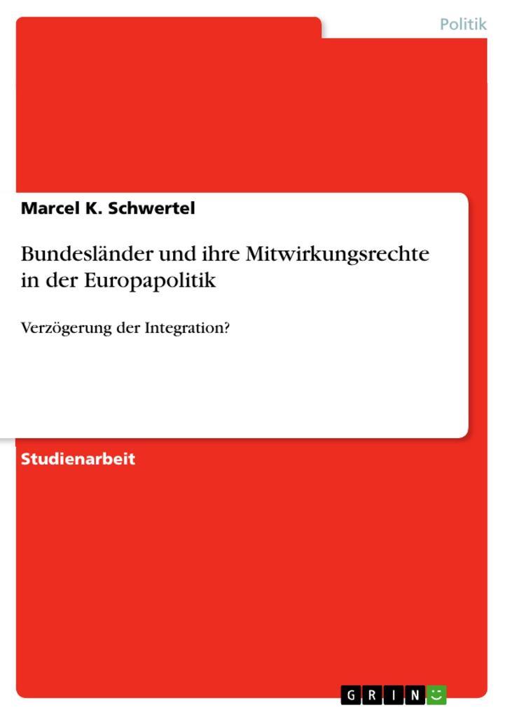 Bundesländer und ihre Mitwirkungsrechte in der ...