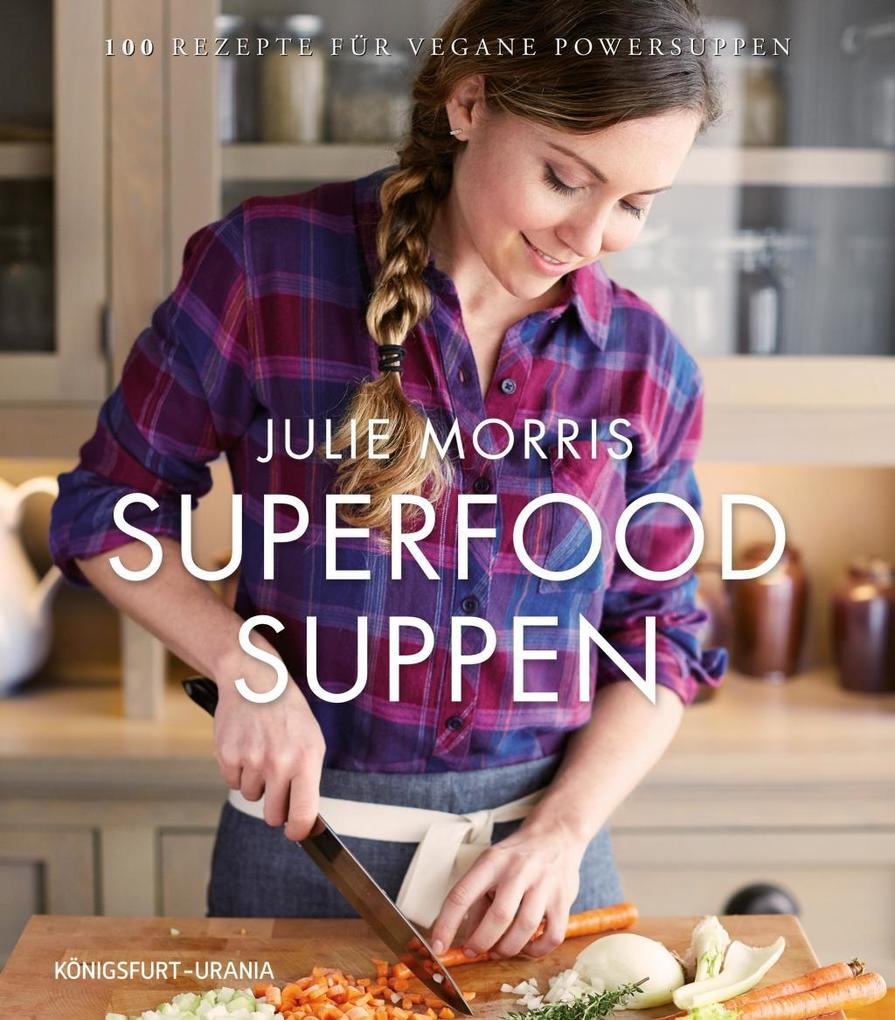 Superfood Suppen als Buch