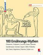 100 Ernährungs-Mythen