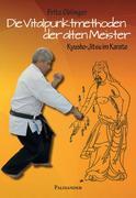Die Vitalpunktmethoden der alten Meister