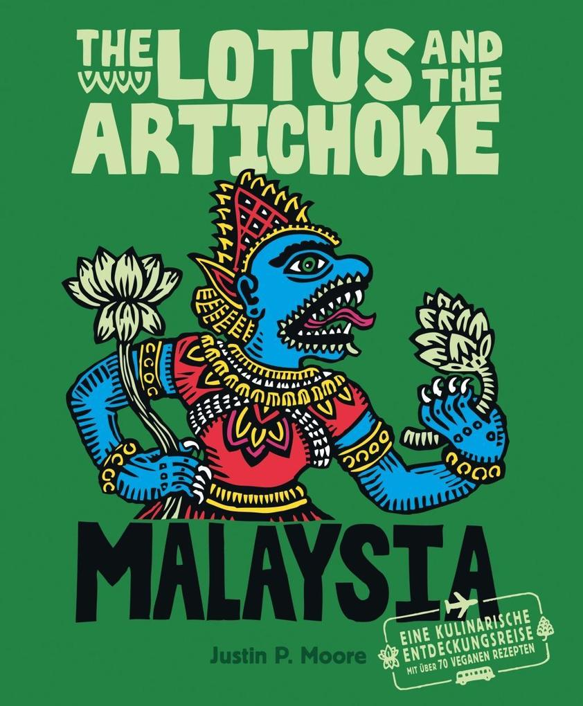 The Lotus and the Artichoke - Malaysia als Buch...