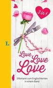 Langenscheidt Love . Love . Love - Lektüre in deutscher und englischer Sprache