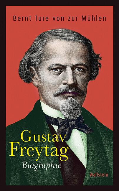 Gustav Freytag als Buch von Bernt Ture von Zur ...