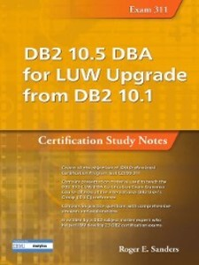 DB2 10.5 DBA for LUW Upgrade from DB2 10.1 als ...