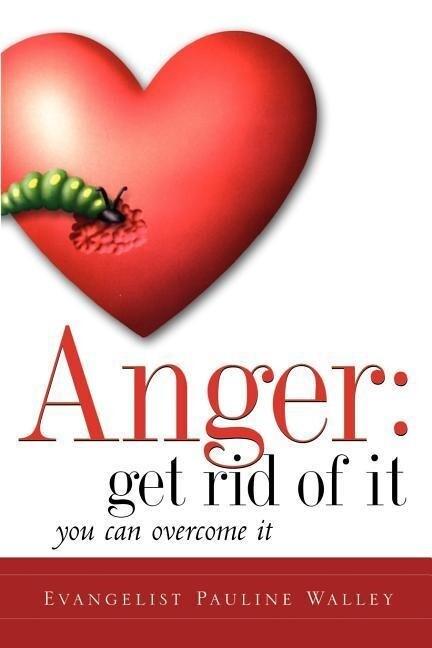 Anger: Get Rid of It als Taschenbuch