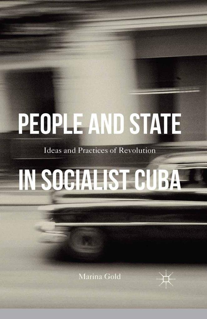 People and State in Socialist Cuba als eBook Do...