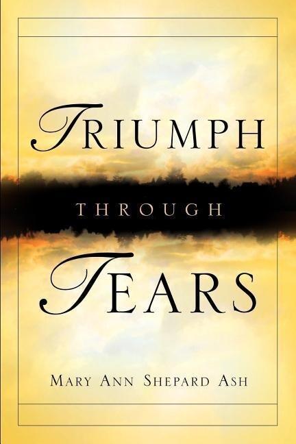Triumph Through Tears als Taschenbuch