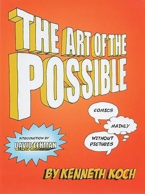 The Art of the Possible!: Comics Mainly Without Pictures als Buch