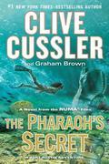 The Pharaoh's Secret: A Novel from the Numa Files