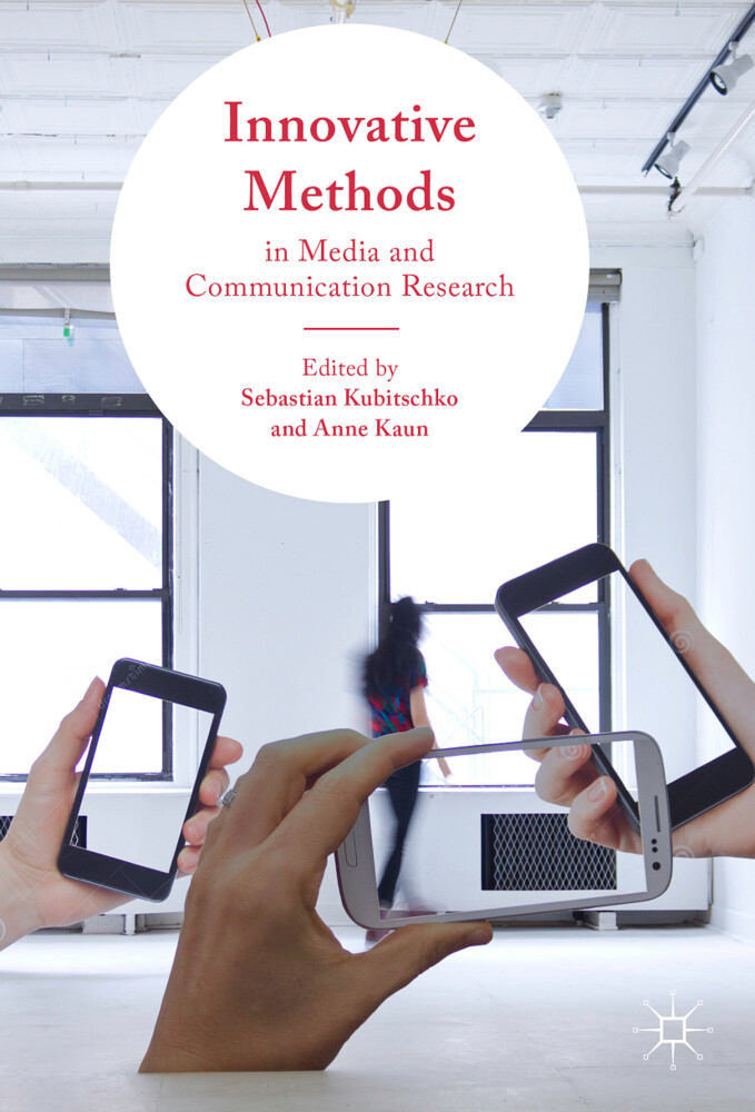 Innovative Methods in Media and Communication R...