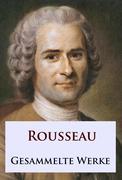 Rousseau - Gesammelte Werke