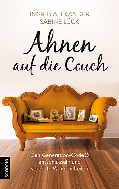 Ahnen auf die Couch als Buch von Ingrid Alexand...