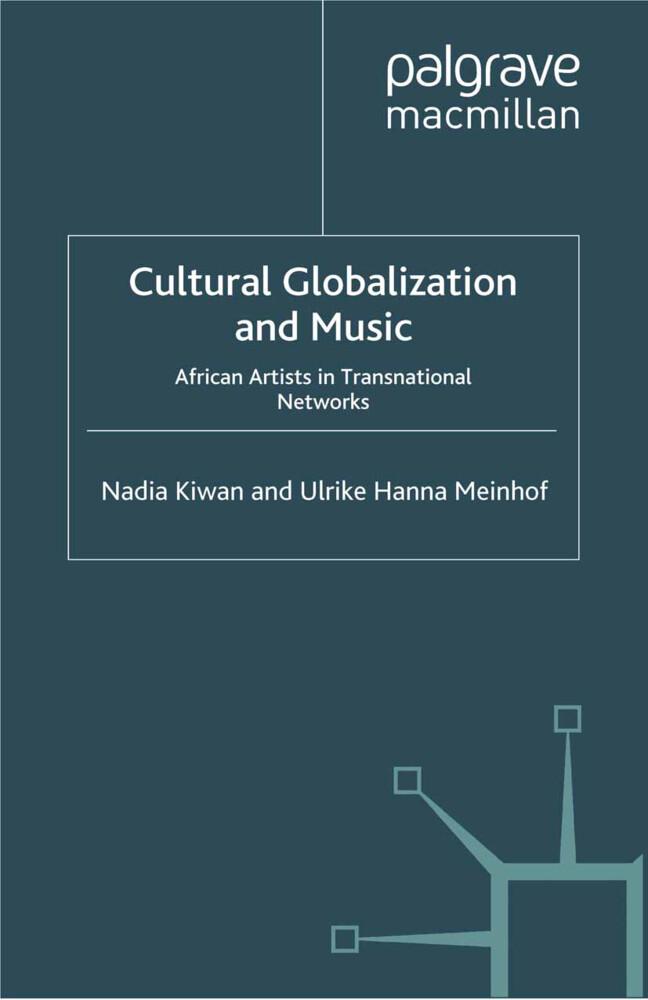 Cultural Globalization and Music als Buch von N...