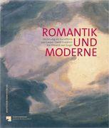 Romantik und Moderne