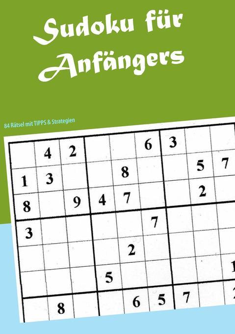 Sudoku für Anfänger als Buch von Dennis Schwab