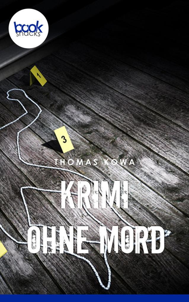 Krimi ohne Mord als eBook