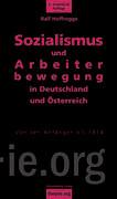Sozialismus und Arbeiterbewegung in Deutschland und Österreich