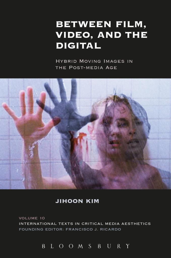 Between Film, Video, and the Digital als eBook ...