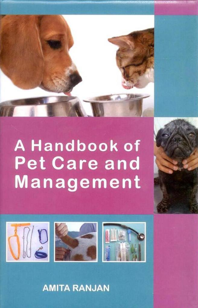 A Handbook of Pet Care and Management als eBook...