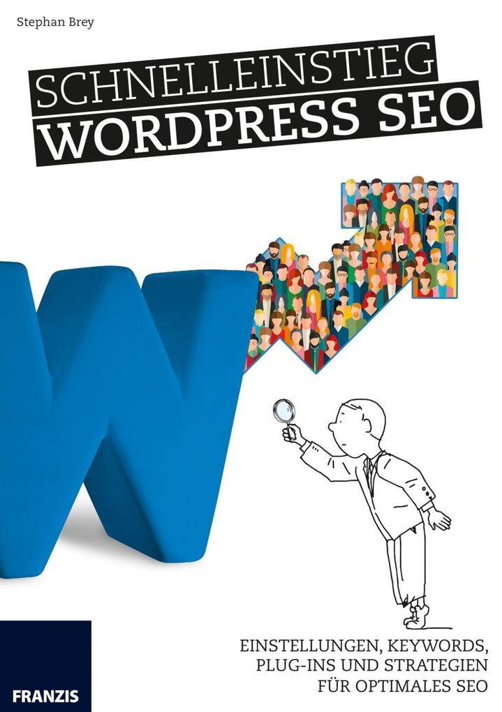 Schnelleinstieg WordPress SEO als Buch von Step...