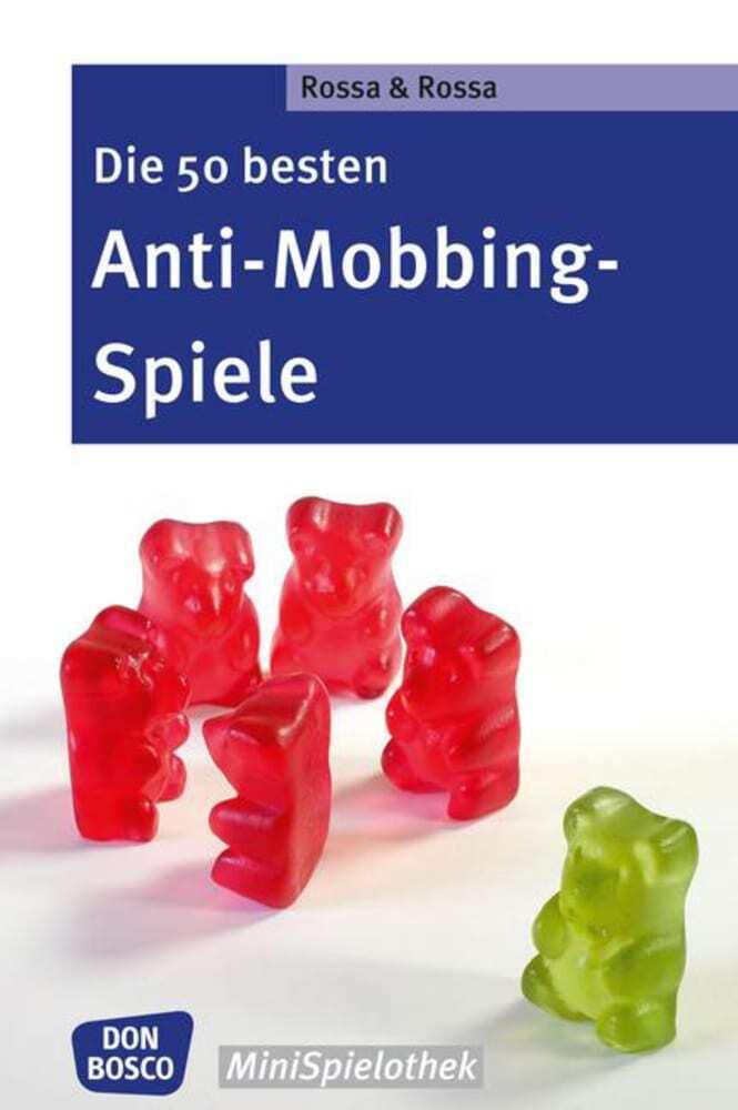 Die 50 besten Anti-Mobbing-Spiele als Buch