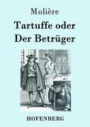 Tartuffe oder Der Betrüger