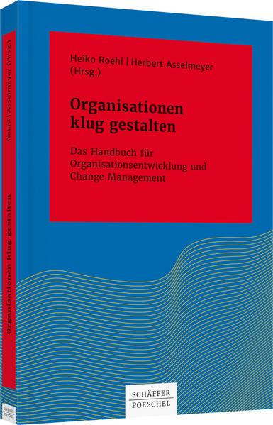 Organisationen klug gestalten als Buch (gebunden)