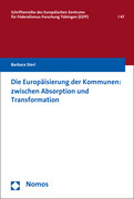 Die Europäisierung der Kommunen: zwischen Absorption und Transformation