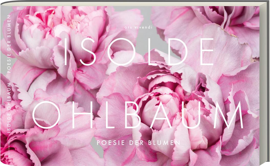 Poesie der Blumen als Buch von Isolde Ohlbaum