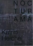Nocturama - Katrin Heichel