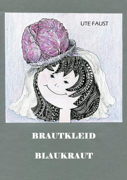BRAUTKLEID BLAUKRAUT als Buch von Ute Faust