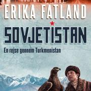 Sovjetistan, bind 1: En rejse gennem Turkmenistan (uforkortet)