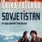 Sovjetistan, bind 3: En rejse gennem Tadsjikistan (uforkortet)