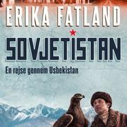 Sovjetistan, bind 5: En rejse gennem Usbekistan (uforkortet)