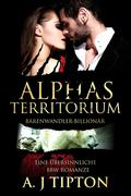 Alphas Territorium: Eine Übersinnliche BBW Romanze (Bärenwandler-Billionär, #3)