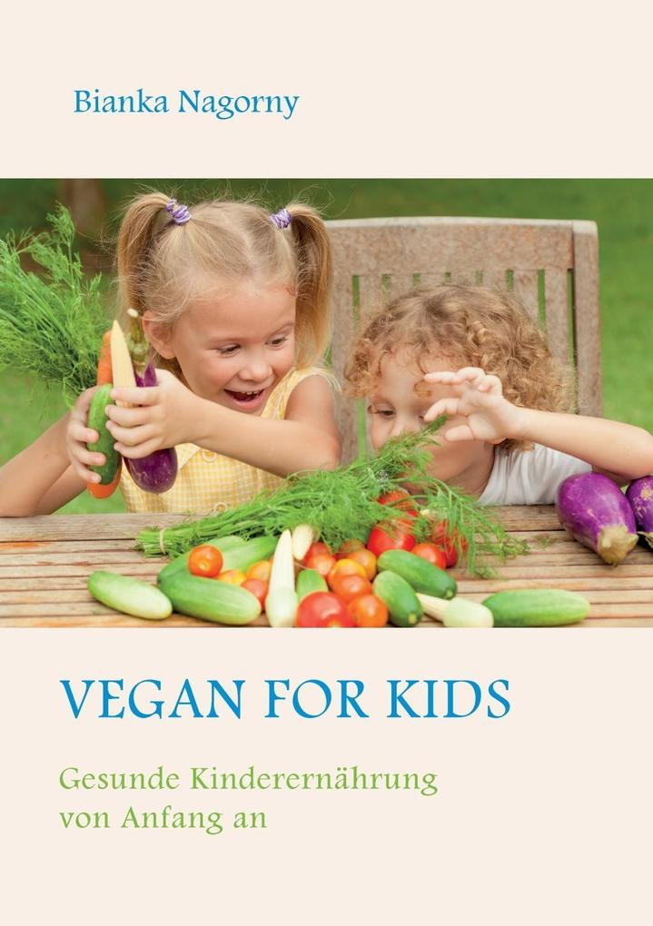Vegan for Kids als eBook Download von Bianka Na...