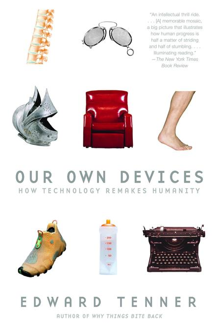 Our Own Devices: How Technology Remakes Humanity als Taschenbuch