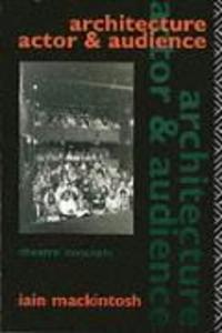 Architecture, Actor and Audience als Taschenbuch