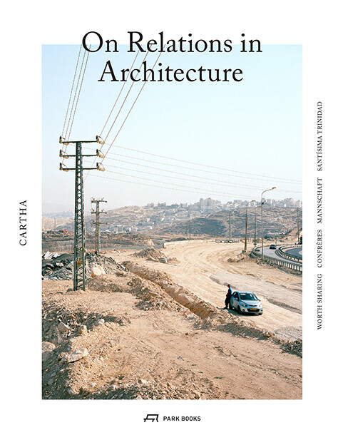 Cartha - On Relations in Architecture als Buch ...