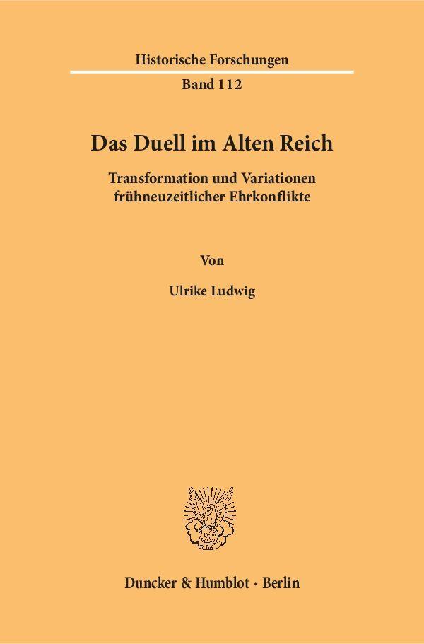 Das Duell im Alten Reich als Buch von Ulrike Lu...