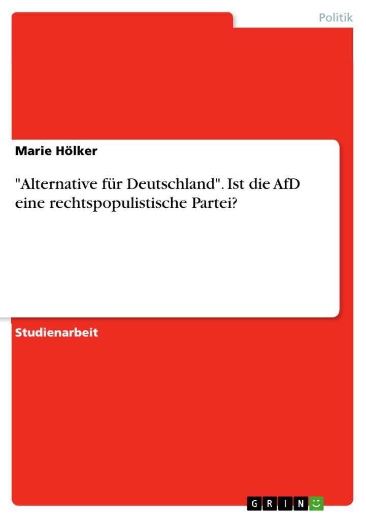 Alternative für Deutschland. Ist die AfD eine r...