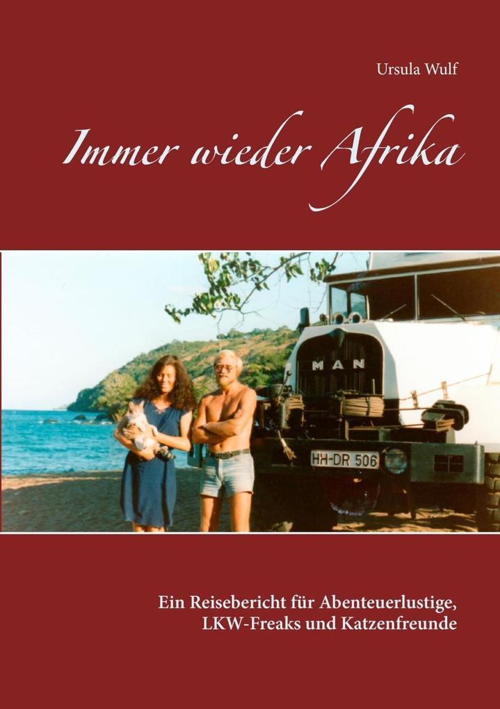 Immer wieder Afrika als eBook Download von Ursu...