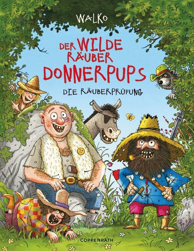 Der wilde Räuber Donnerpups - Band 1. Die Räuberprüfung als Buch (gebunden)